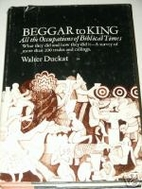 Beggar to king; all the occupations of…