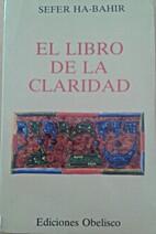 El libro de la Claridad by Sefer Ha-Bahir