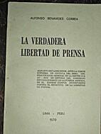 La verdadera libertad de prensa by Alfonso…