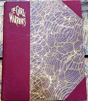 The girl warriors : a book for girls by…