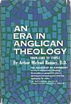 An era in Anglican theology, from Gore to…