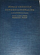 History of American Congregationalism by…