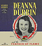 Deanna Durbin and the Feather of Flame by…