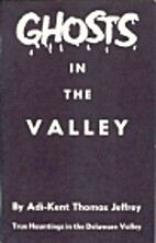 Ghosts in the Valley by Adi-Kent Thomas…