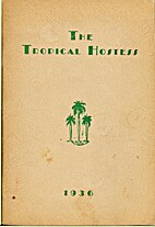 The Tropical Hostess by Woman's Missionary…