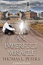 An Imperfect Miracle by T.L. Peters