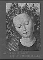 Nederrijnse kunst der late Middeleeuwen : 15…