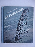 The Silver Eagles (Performers in uniform) by…