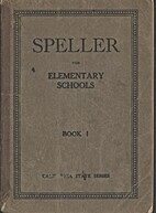 Speller for Second, Third, and Fourth Grades…