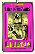 The Luck of the Vails by E. F. Benson