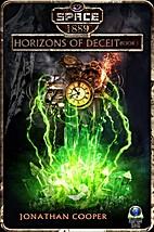 Horizons of Deceit (Space: 1889 & Beyond…