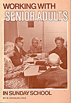 Working WithSenior Adults in Sunday School…