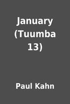 January (Tuumba 13) by Paul Kahn