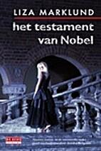 Het testament van Nobel by Liza Marklund