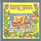 Exotic Spices by Rosamond Richardson