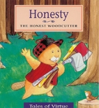 Honesty: The Honest Woodcutter (Tales of…