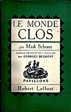 Le Monde clos by Mark Schorer