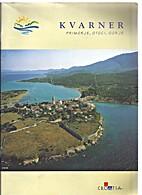 (croatia) Kvarner, primorje, otoci, gorje