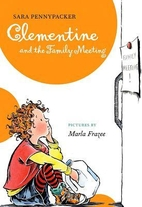Clementine and the Family Meeting by Sara…