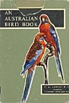 An Australian bird book: A complete guide to…