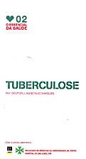 O Essencial da Saúde 02 - Tubercolose by J.…
