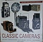 Classic Camera: First Time Collector's Guide…