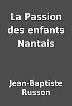 La Passion des enfants Nantais by…