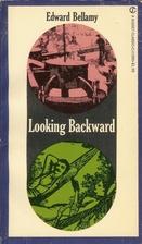 Looking Backward, 2000-1887 by Edward…