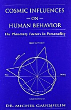 Cosmic Influences on Human Behavior by…