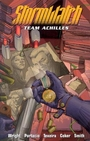 Stormwatch: Team Achilles - Volume 2 - Micah Ian Wright