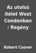 Az utolsó ítélet West…