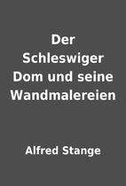 Der Schleswiger Dom und seine Wandmalereien…