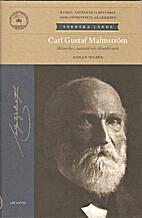 Carl Gustaf Malmström : historiker,…