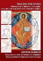 Tracing the icons : masterpieces of Russian…