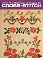 Collection of Designs for Cross Stitches…