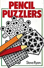 Pencil Puzzlers by Steve Ryan