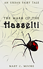 The Mark of the Hasselti by Mary C. Moore
