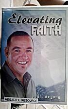 Elevating Faith (CD) by Paul de Jong