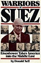 Warriors at Suez: Eisenhower Takes America…