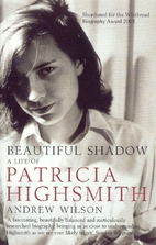 Beautiful Shadow: A Life of Patricia…