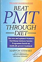 Beat PMT Through Diet by Maryon Stewart