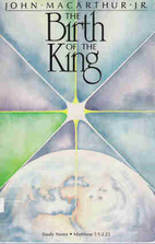 The birth of the king: Study notes ; Matthew…