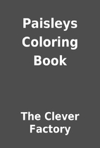 Paisleys Coloring Book by The Clever Factory