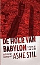 De hoer van Babylon by Ashe Stil