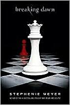 Breaking Dawn (The Twilight Saga) by…