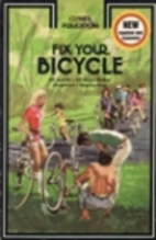 Fix Your Bicycle (All Speeds, All Major…