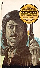 Edge: Slaughter Road by George G. Gilman