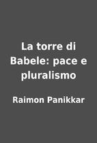 La torre di Babele: pace e pluralismo by…