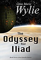 The Odyssey and the Iliad (Kinsella Universe…