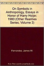 On symbols in anthropology : essays in honor…